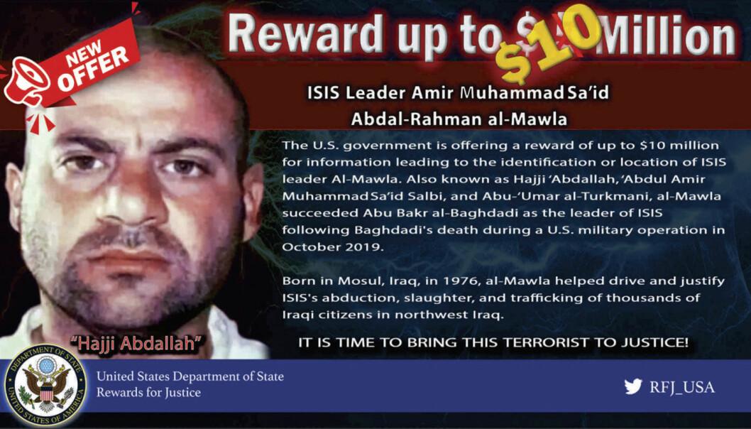 USAs har utlovet 10 millioner dollar for opplysninger som kan føre til at den nye IS-lederen Amir Muhammad Sa'id Abdal-Rahman al-Mawla blir funnet.