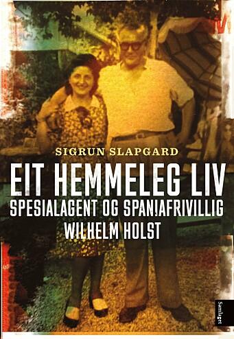 Wilhelm Holst var spesialagenten med mange dekknamn.