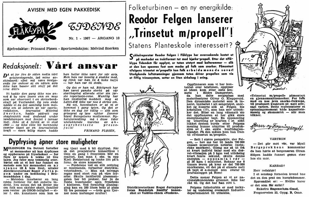 I 1967 så Flåklypa Tidende dagens lys i Mannskapsavisas spalter. Avisen med egen pakkedisk var tidligere kjent i spaltene som Våre Duster. Flåklypa Tidende er et stykke norsk pressehistorie som tok hele Norge med storm.